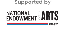 Supported by National Endowment for the Arts