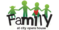 Family at City Opera House