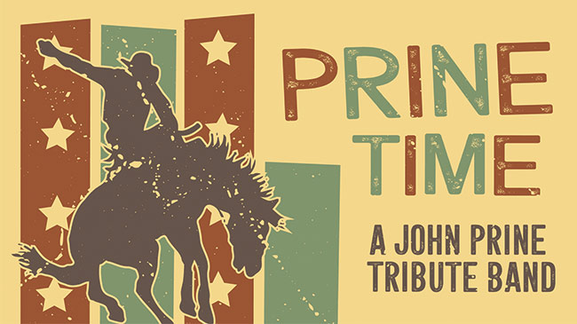 Prine Time: A John Prine Tribute Band